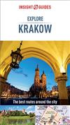 Insight Guides Explore Krakow (Travel Guide eBook): (Travel Guide eBook)
