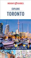 Insight Guides Explore Toronto (Travel Guide eBook): (Travel Guide eBook)