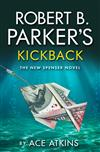 Robert B Parker's Kickback: A Hardboiled Crime Mystery set in Boston