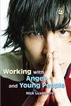 Working with Anger and Young People