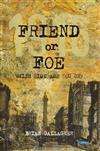 Friend or Foe: 1916: Which side are you on?