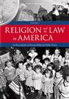 Religion and the Law in America: An Encyclopedia of Personal Belief and Public Policy [2 volumes]: An Encyclopedia of Personal Belief and Public Policy