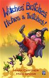 Witches' Britches Itches & Twitches