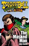 Tommy Bell Bushranger Boy: The Masked Man