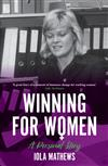 Winning for Women: A Personal Story