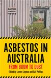 Asbestos in Australia: From Boom to Dust