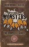 Mysterious Monsters: The Complete Series
