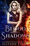 Blood in the Shadows: A Reverse Harem Urban Fantasy
