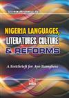 Nigerian Languages, Literatures, Culture and Reforms